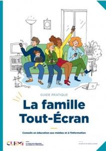 """Guide Pratique """"La Famille Tout-Ecran"""""""